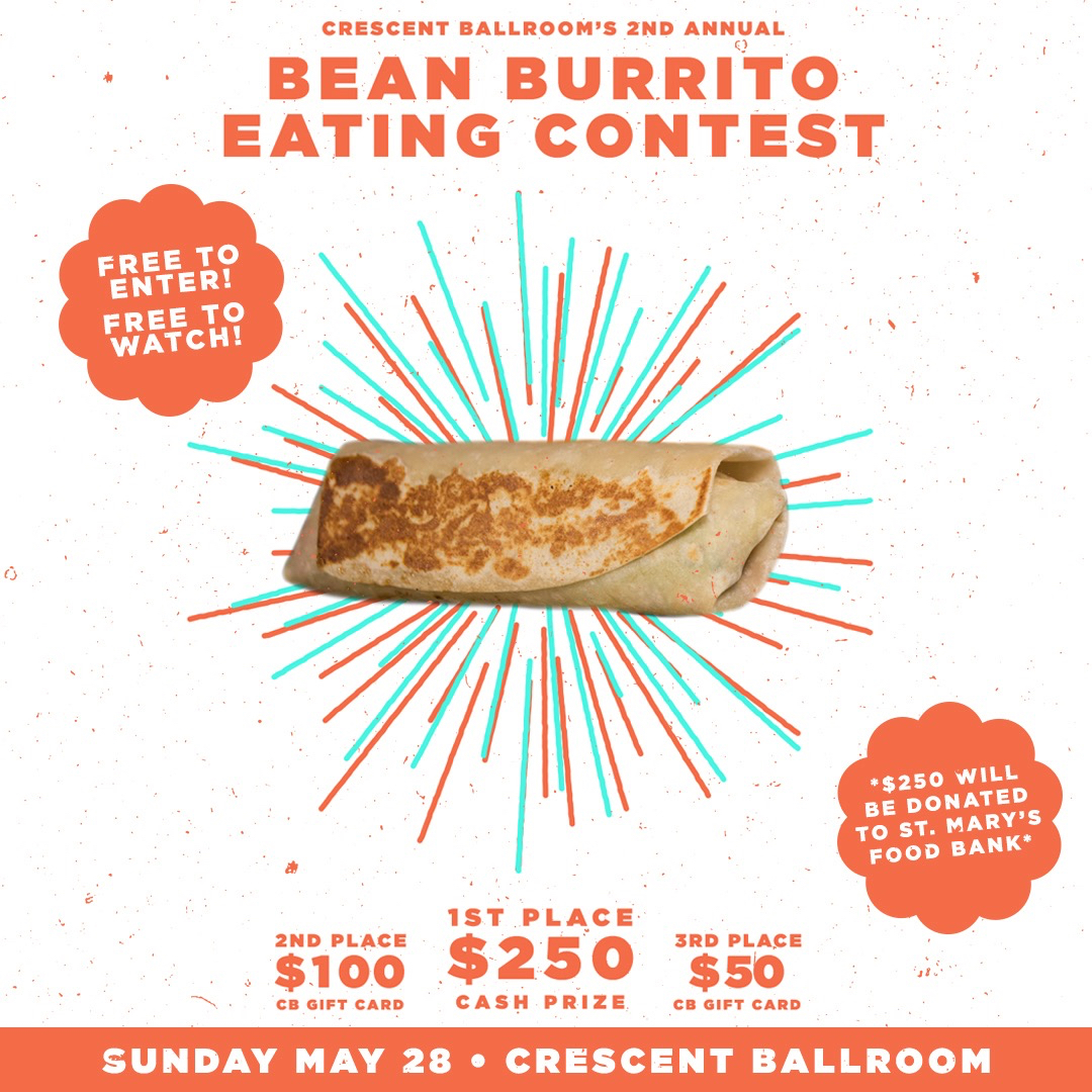Food- Crescent Ballroom's 2nd Annual Bean Burrito Eating Contest