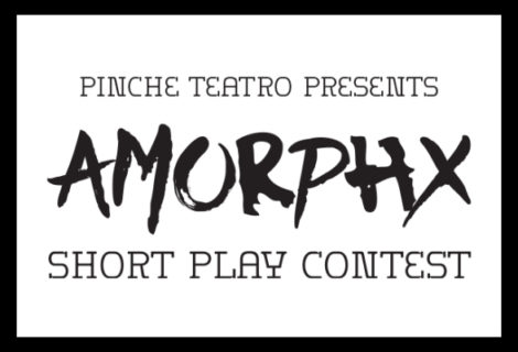 PINCHE TEATRO Seeks Latinx Writers